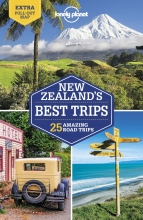 Peter Dragicevich Lonely Planet  Brett Atkinson  Andrew Bain, Lonely Planet New Zealand`s Best Trips
