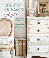 Lucy Haywood Country Brocante Style