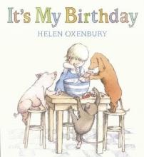 Oxenbury, Helen It`s My Birthday