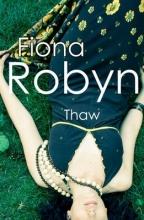 Robyn, Fiona Thaw