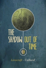 Lovecraft, H. P. The Shadow Out of Time (Selfmadehero)