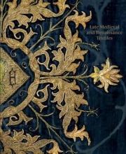 Garrett, Rosamund Late-Medieval and Reinaissance Textiles