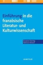 Hartwig, Susanne Einführung in die französische Literatur- und Kulturwissenschaft