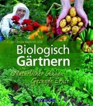 Weinrich, Christa Biologisch Gärtnern
