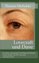 Michalski, Thomas Lovecraft und Duve