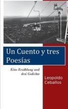 Ceballos, Leopoldo Eine Erz?hlung und drei Gedichte