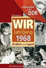 Rahming, Dörte Aufgewachsen in der DDR - Wir vom Jahrgang 1968 - Kindheit und Jugend