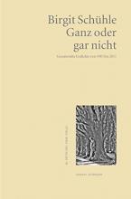 Schühle, Birgit Ganz oder gar nicht