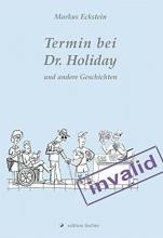 Eckstein, Markus Termin bei Dr. Holiday