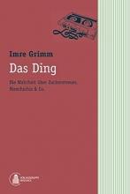 Grimm, Imre Das Ding