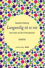 Hartung, Susanne Langweilig ist es nie