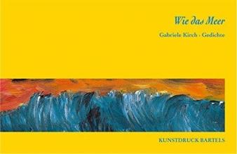 Kirch, Gabriele Wie das Meer