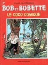 Willy  Vandersteen Bob et Bobette 217 Le Coco Comique