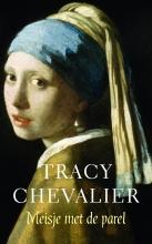 Tracy  Chevalier Het meisje met de parel