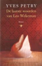 Petry, Y. De laatste woorden van Leo Wekeman