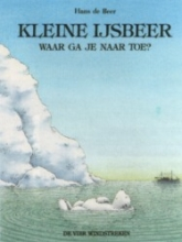 Hans de Beer Kleine ijsbeer waar ga je naartoe? Deel 2