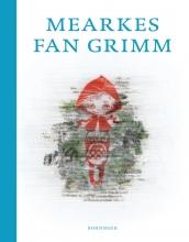 Anne Tjerk  Popkema Mearkes fan Grimm