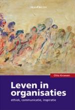 O. Kroesen , Leven in organisaties