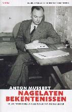 A.  Mussert Nagelaten bekentenissen