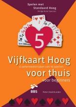 Peter IJsselmuiden , Vijfkaart Hoog voor thuis voor beginners