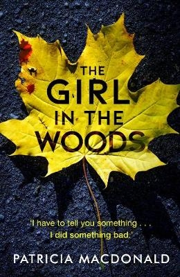 Patricia MacDonald,The Girl in the Woods