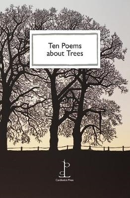 Katharine Towers,Ten Poems about Trees