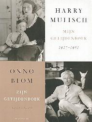 Harry Mulisch, O. Blom,Mijn getijdenboek 1927-1951 ; Zijn getijdenboek 1952-2002