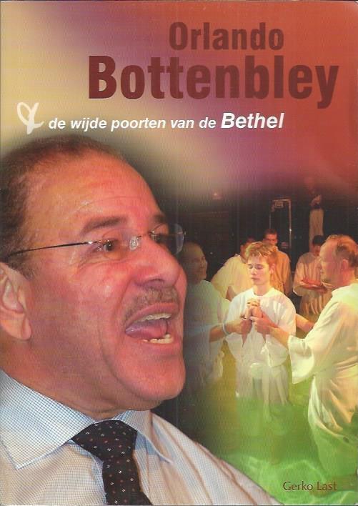 G.  Last,Orlando Bottenbley & de wijde poorten van de Bethel