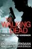 R. Kirkman & J.  Bonansinga, Walking Dead