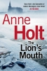 Holt, Anne, The Lion`s Mouth