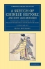 Gutzlaff, Karl Friedrich August, A Sketch of Chinese History, Ancient and Modern - 2 Volume Set