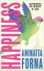 <b>Prize-winner Aminatta</b>,Happiness