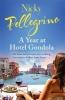 Nicky Pellegrino, A Year at Hotel Gondola