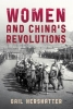 Gail Hershatter, Women and China`s Revolutions