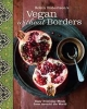 Robertson, Robin, Robin Robertson`s Vegan Without Borders