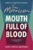 Morrison Toni, Mouth Full of Blood