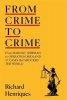 Richard Henriques, From Crime to Crime