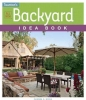 Soria, Sandra S., Taunton`s All New Backyard Idea Book