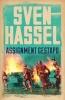 Hassel, Sven, Assignment Gestapo