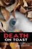 John Townsend, Death on Toast