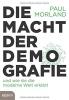 Morland, Paul,   Remmler, Hans-Peter, Die Macht der Demografie