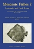 Arratia, Gloria, Mesozoic Fishes 02. Systematics and Fossil Record