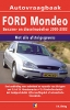 <b>Vraagbaak Ford Mondeo Benzine/Diesel 2000-2003</b>,