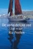 <b>Ria Peelen</b>,De verleidelijke zee