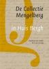 <b>Annemarie van Santen, René van Gruting</b>,De Collectie Mengelberg in Huis Bergh