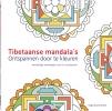 <b>Sergio Guinot Studio</b>,Tibetaanse mandala`s - Ontspannen door te kleuren