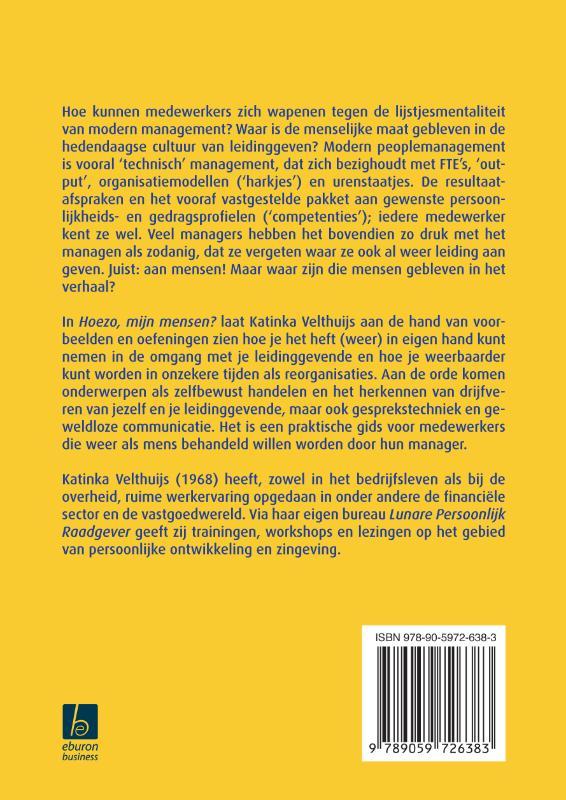 Katinka  Velthuijs,Hoezo, mijn mensen?