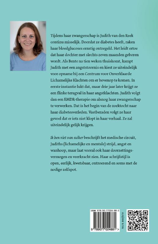 Judith van den Reek,Ik ben niet van suiker