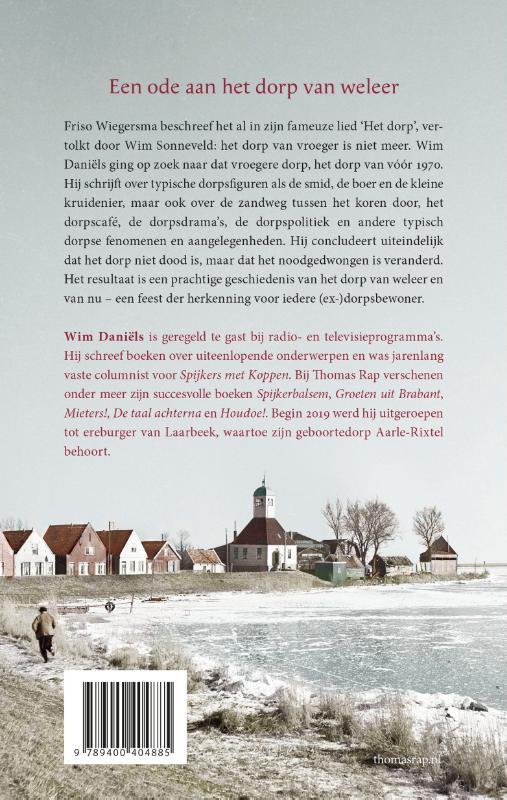 Wim Daniëls,Het dorp