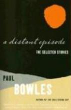 Bowles, Paul A Distant Episode
